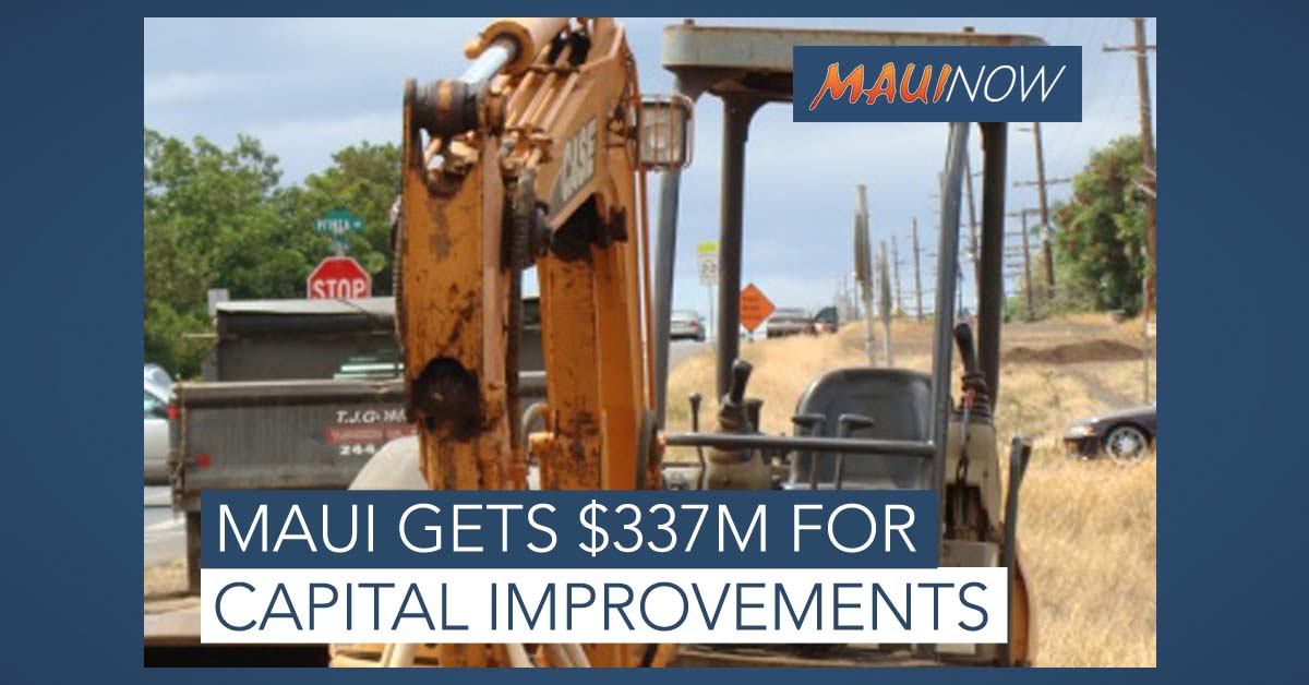 Maui Gets $337.4 Million in Capital Improvements