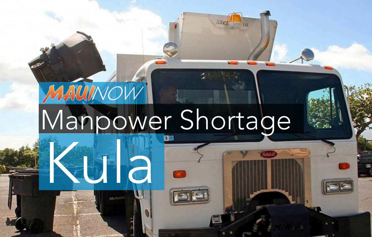 Manpower Shortage Affects Trash Pickup in Kula
