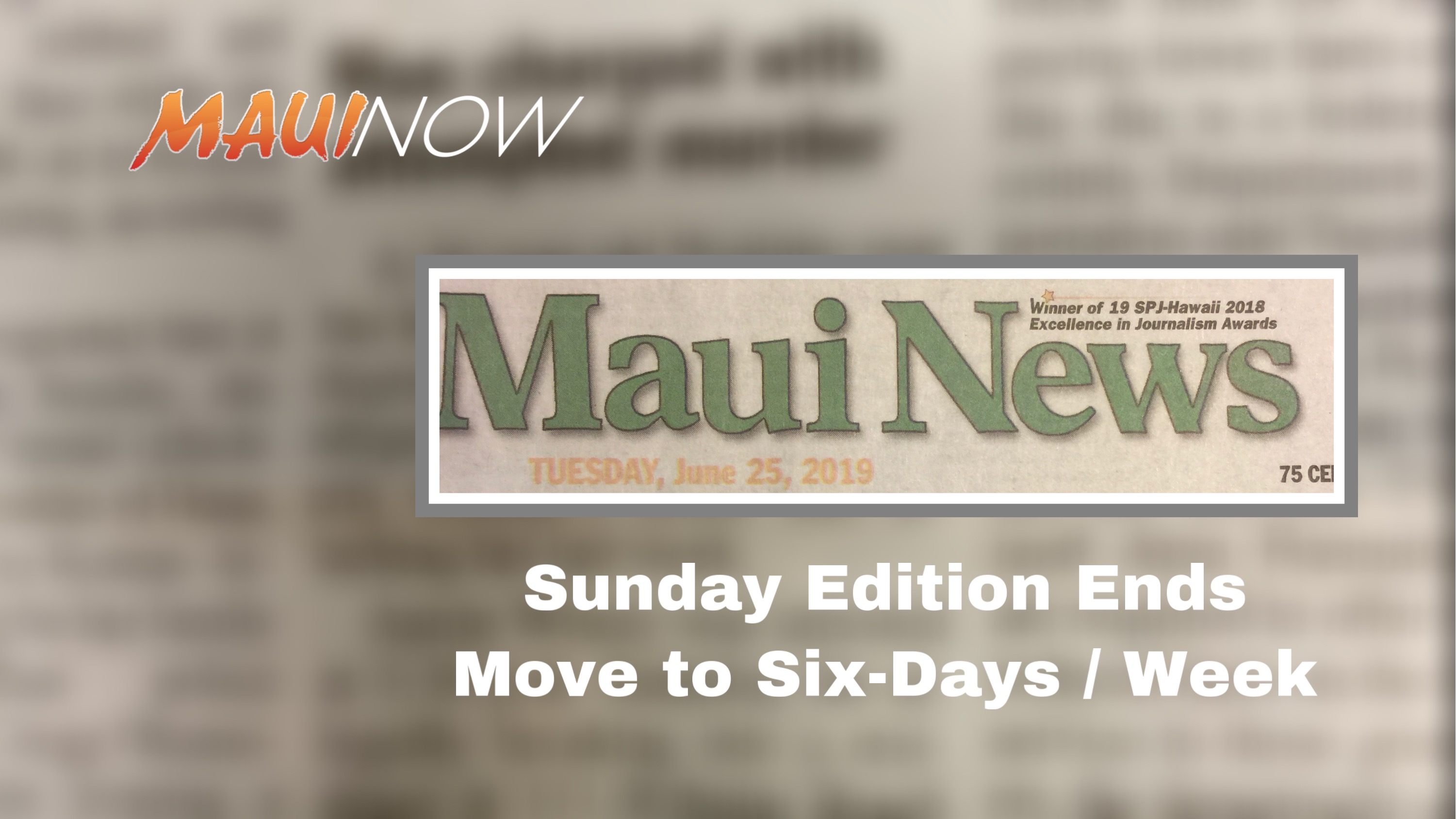 The Maui News Cancels Sunday Newspaper