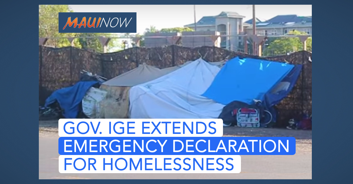 Ige Extends Emergency Declaration on Homelessness