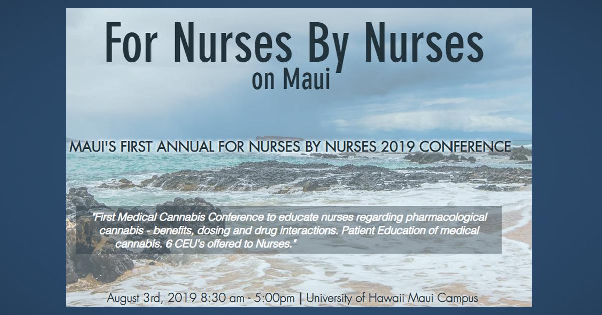 Cannabis Nursing Conference on Maui, Aug. 3