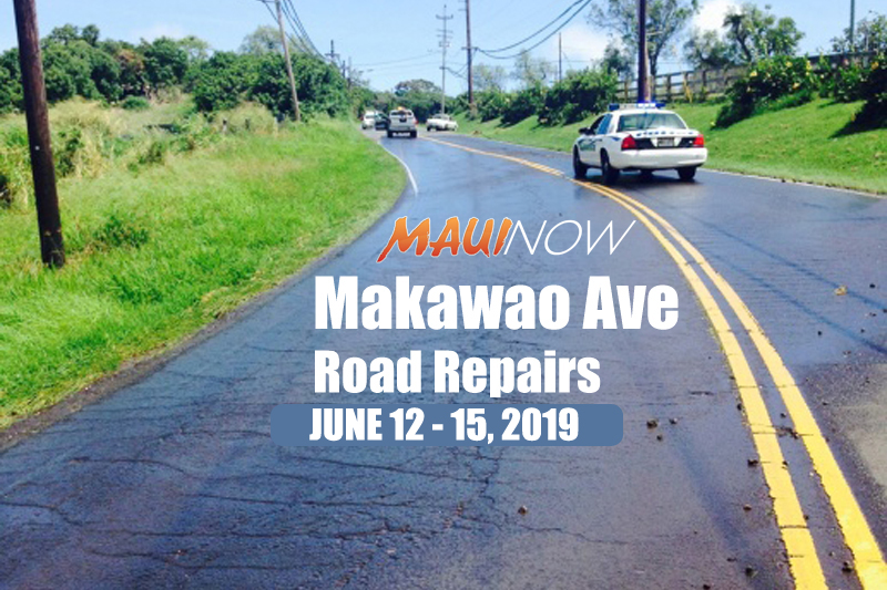 Makawao Avenue Roadwork Through Friday