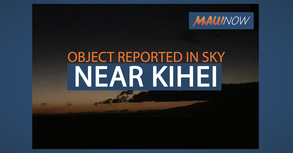 Object Reported in Sky Near Kīhei