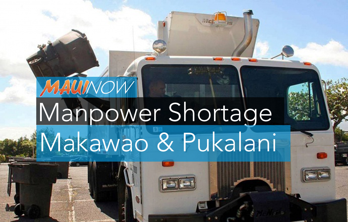 Trash Pickups Missed in Makawao and Pukalani