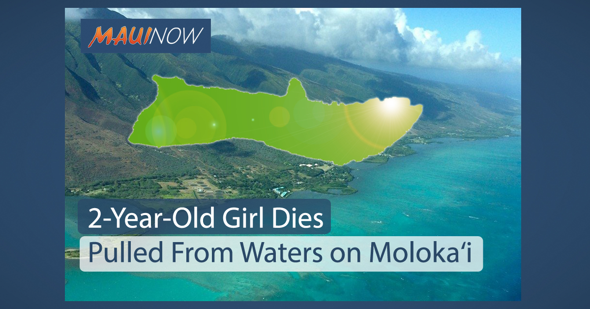 2-Year-Old Girl Dies, Pulled From Waters on Moloka'i