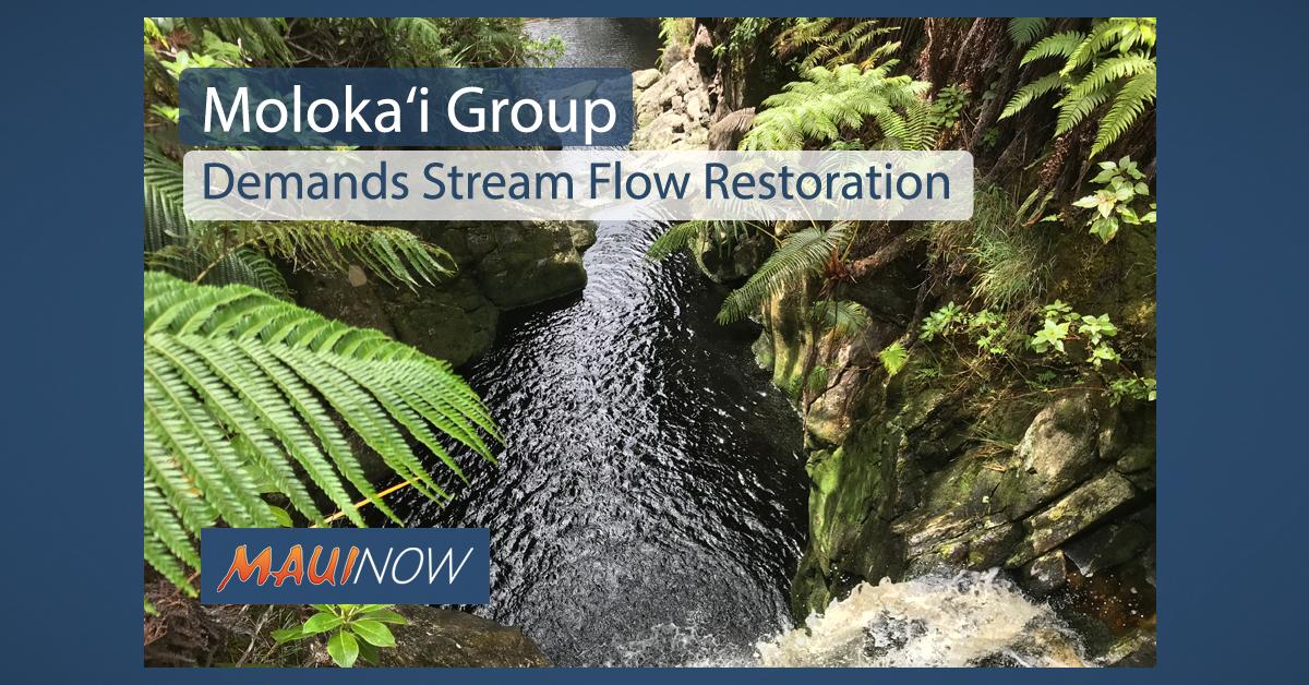 Moloka'i Group Demands Stream Flow Restoration