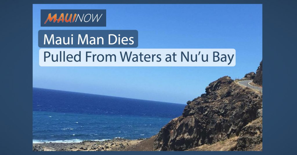 Maui Now : Maui Man Dies, Pulled From Waters at Nuʻu Bay