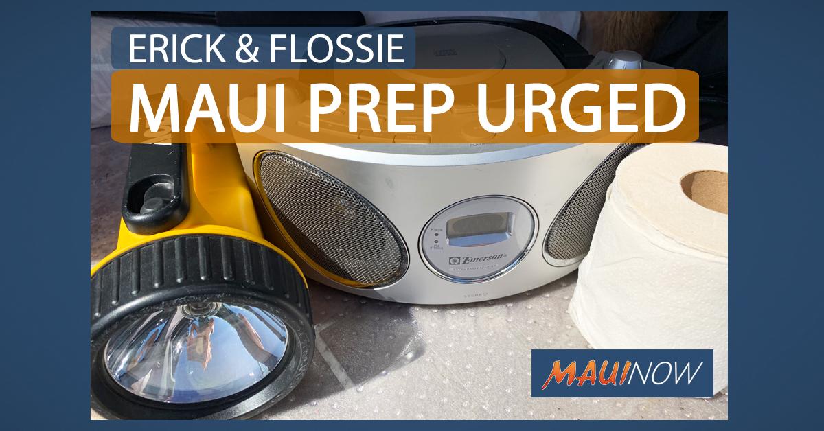 Maui County Urges Preparedness Ahead of Erick, Flossie