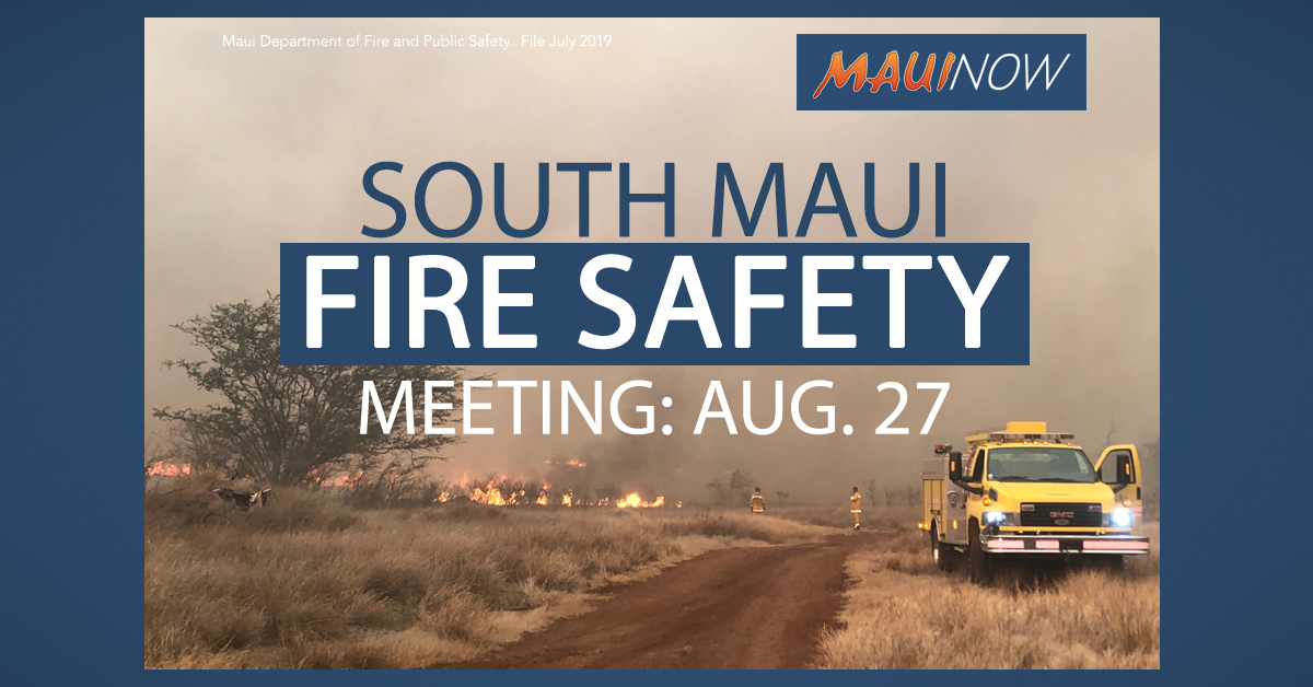 Council Chair to Host Meeting on South Maui Fire Safety