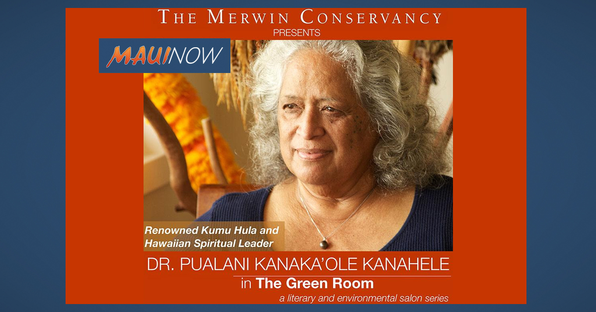 The Merwin Conservancy presents Pualani Kanaka'ole-Kanahele in the Green Room
