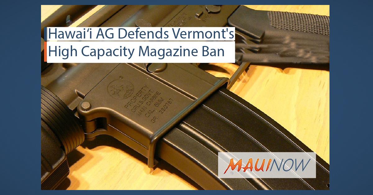 Hawai'i AG Defends Vermont's High Capacity Magazine Ban