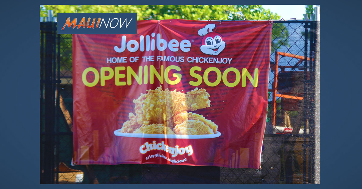 "Jollibee ""Home of the Famous Chickenjoy"" Coming to Maui Marketplace"