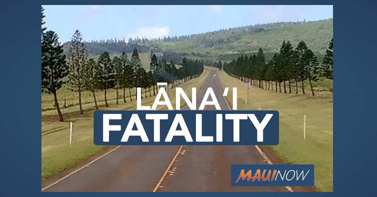 Pedestrian Fatality on Lāna'i Claims Life of Isle Resident