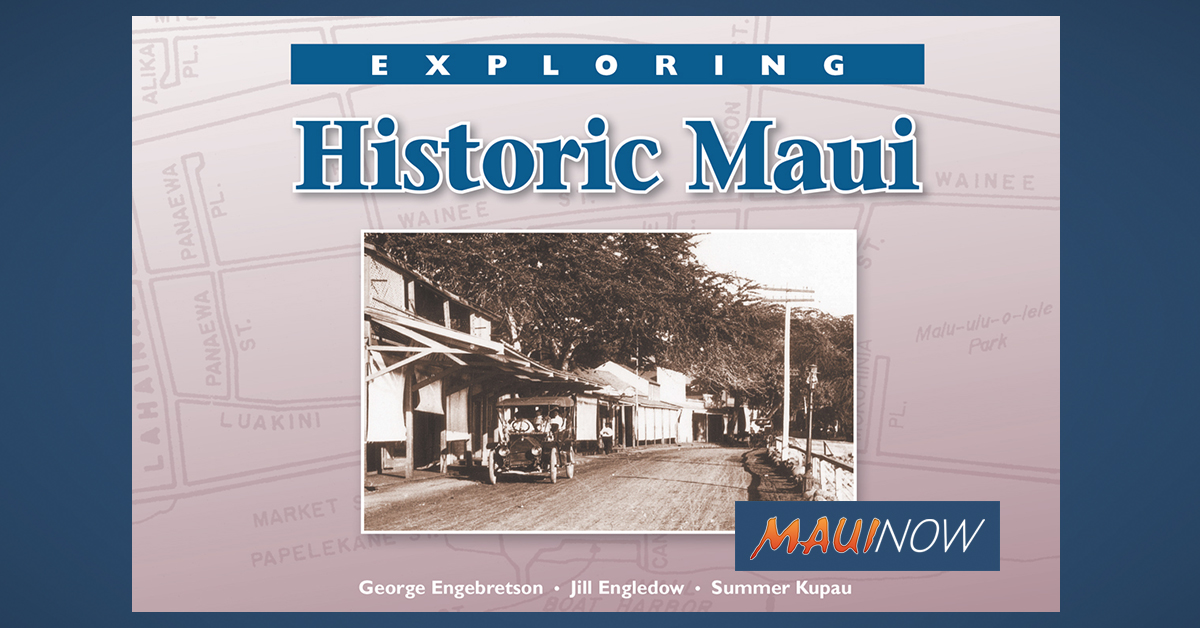 Exploring Historic Maui: New Book Tells the Story of Maui's Small Towns