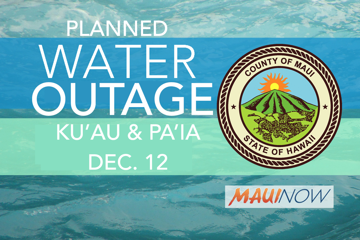 Water Shut-Down for Pā'ia and Kū'au, Dec. 12
