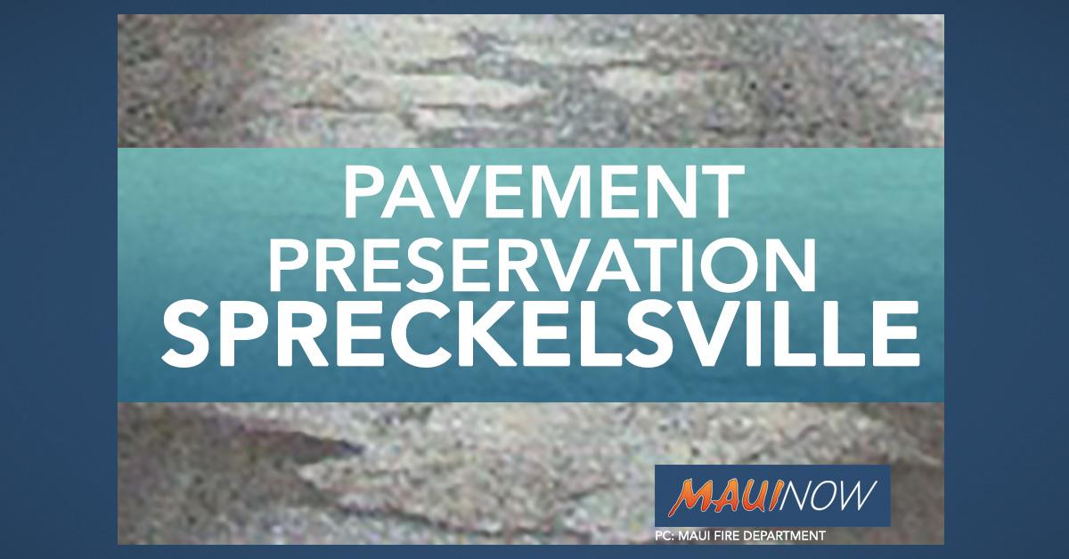 Pavement Preservation Work in Spreckelsville, Dec. 16 to 20