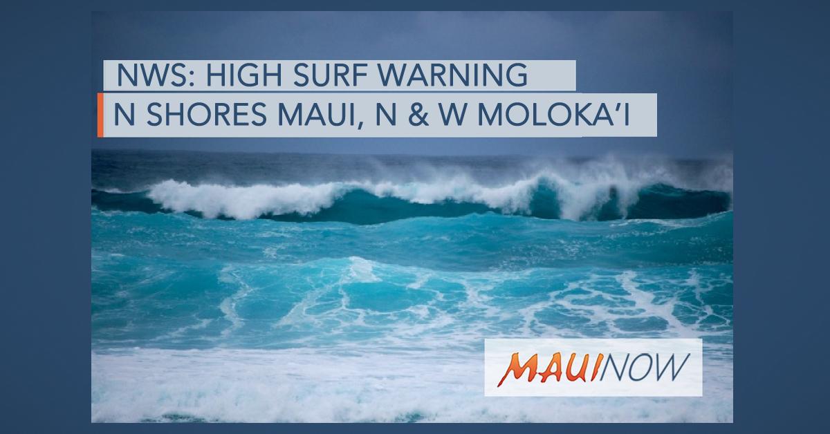 35-Foot Surf Forecast on North Shores of Maui and Moloka'i