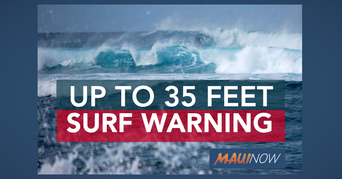 35-Foot Surf Forecast for North Shores of Maui, Moloka'i