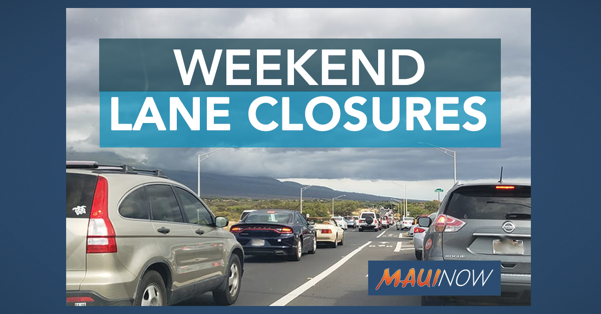 Maui Lane Closures for Weekend of Dec. 27 to 29