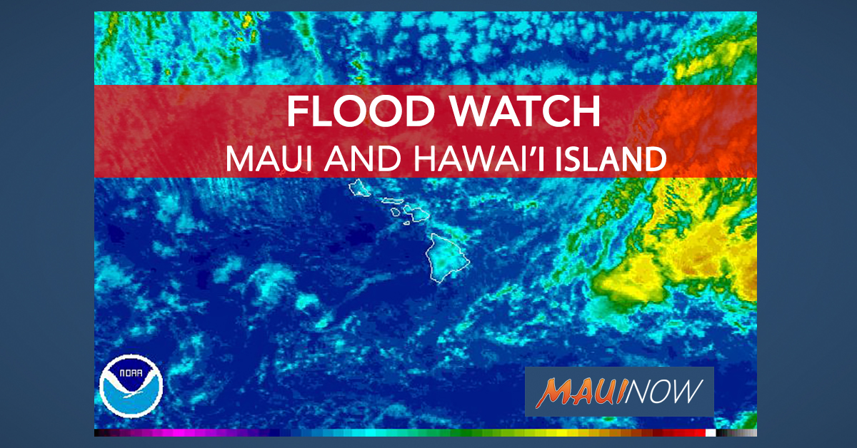 Flash Flood Watch Through Saturday for Maui and Hawai'i Island