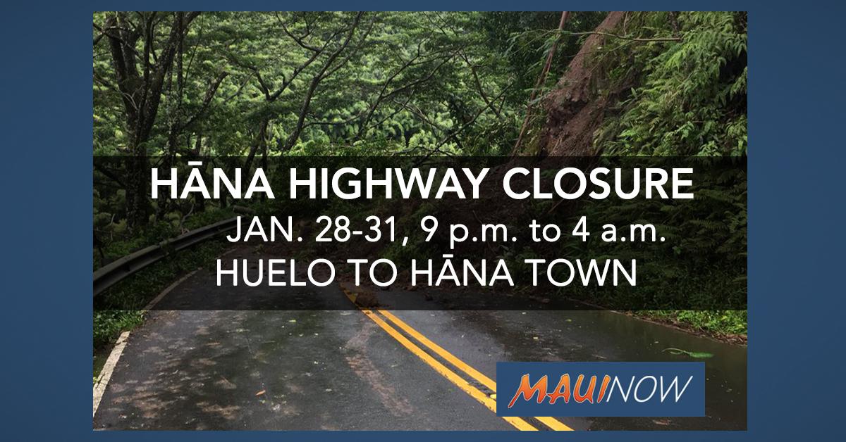 REMINDER: Hāna Highway Nightly Closures Begin TONIGHT