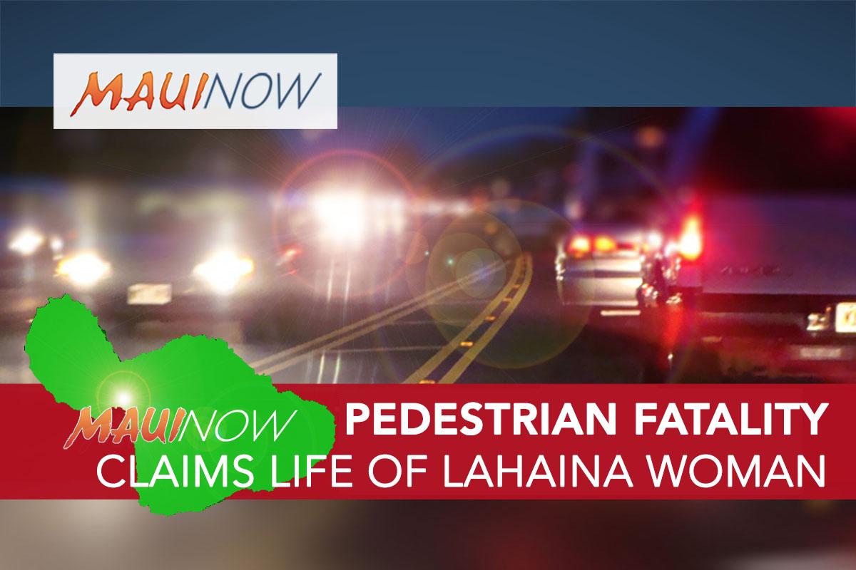 Maui Pedestrian Fatality: Lahaina Woman Struck by SUV on Lahainaluna Road