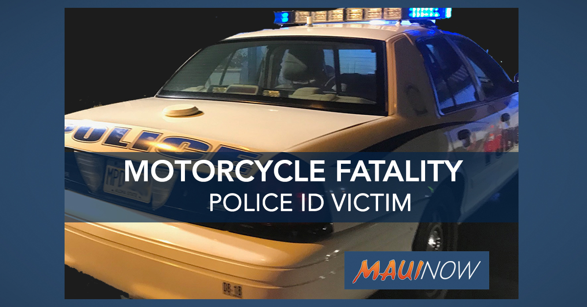 Maui Police ID Motorcyclist in Fatal Kīhei Crash