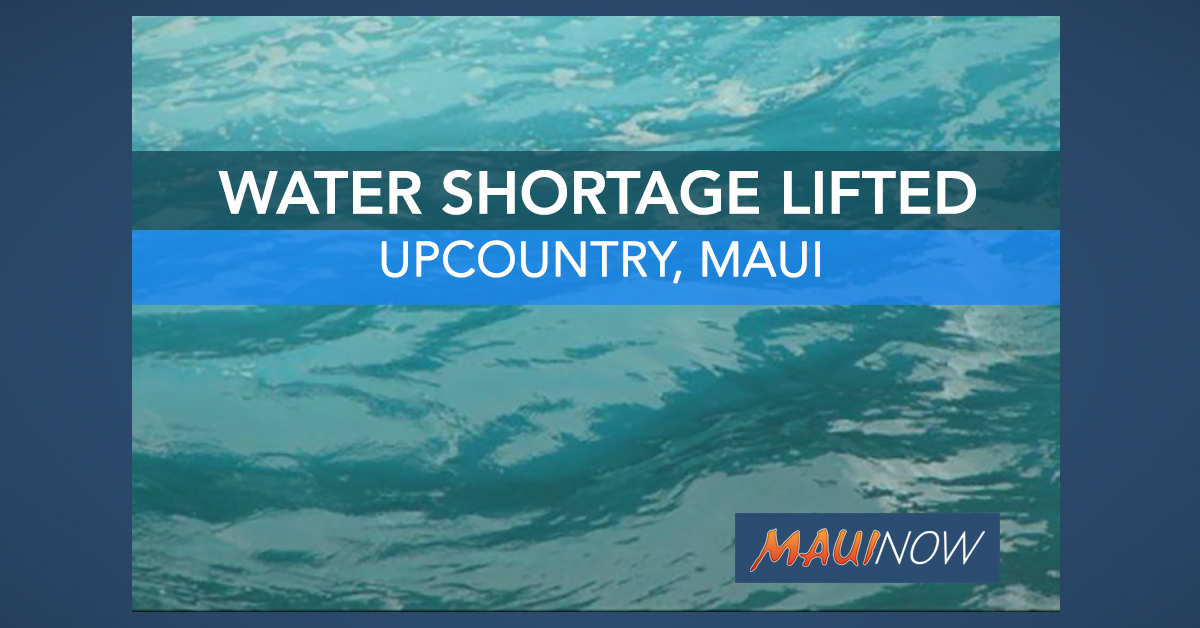 Upcountry Maui Water Shortage Lifted