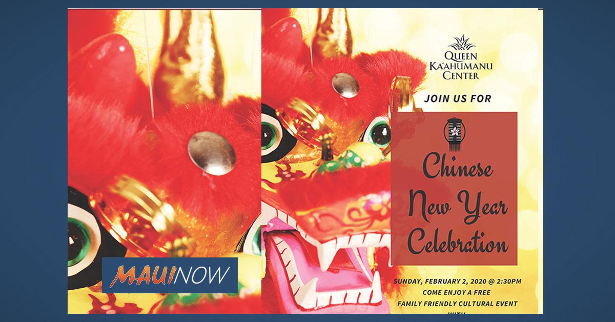 Queen Ka'ahumanu Center Celebrates Chinese New Year, Feb. 2