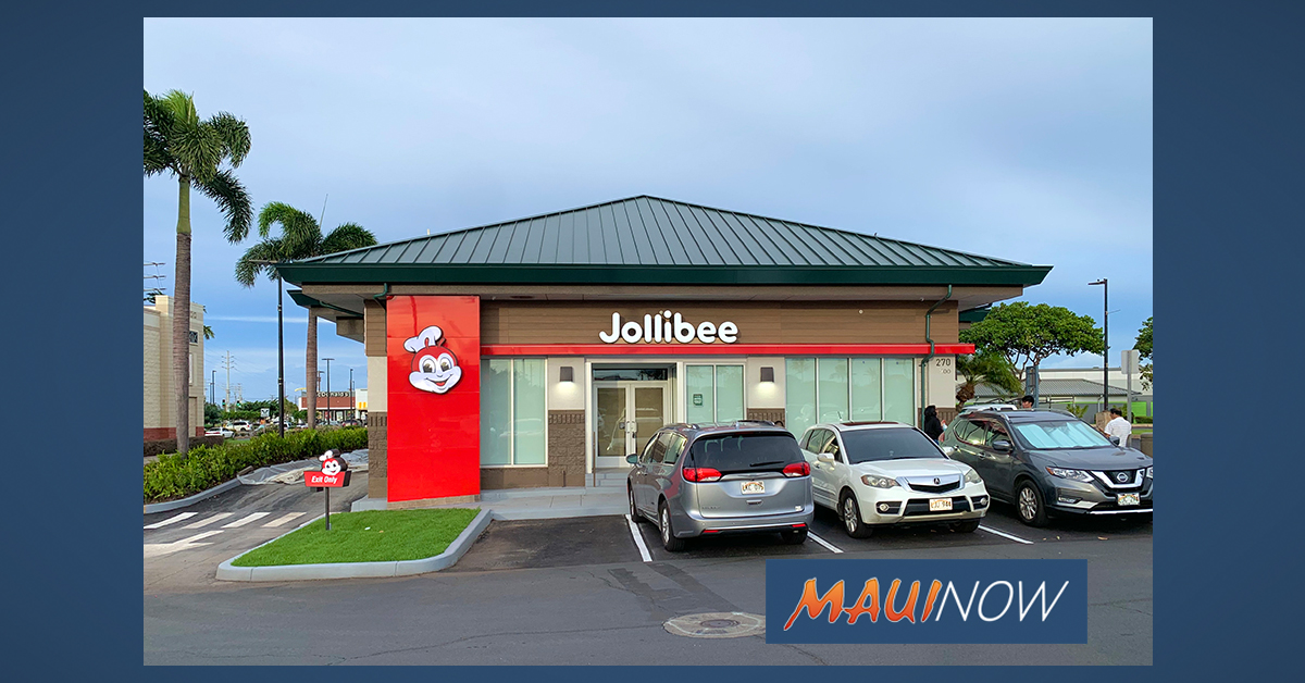 "Jollibee, ""Home of the Famous Chickenjoy"" Opens Jan. 24 on Maui"