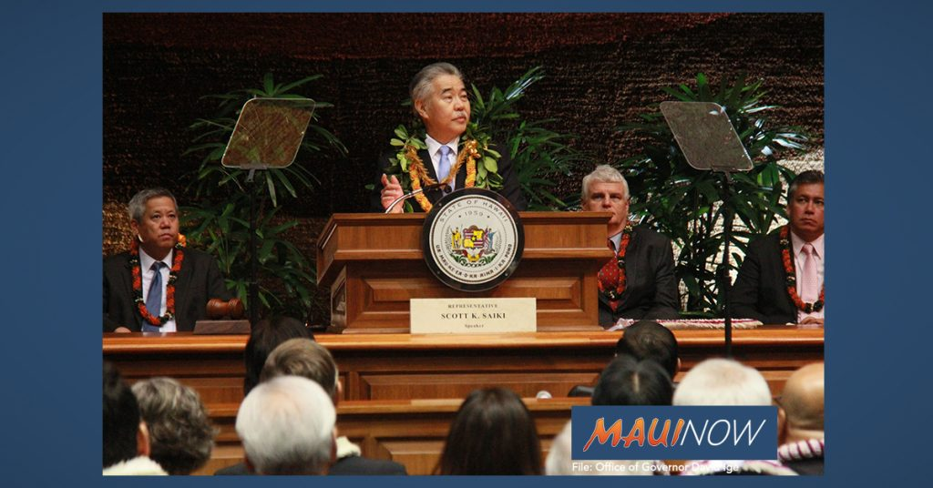 """Maui Now: Gov. Ige: """"We Have It Within Our Power to Change the Trajectory of Hawai'i's Future"""""""