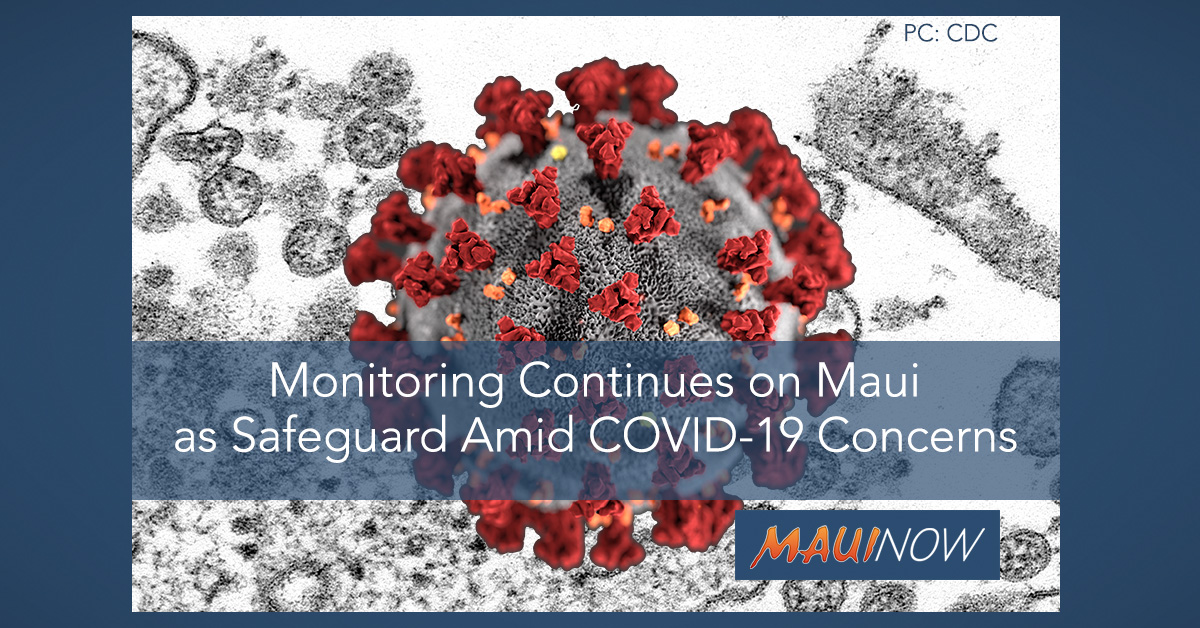 Monitoring Continues on Maui as Safeguard Amid COVID-19 Concerns