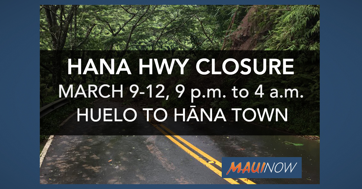 Hāna Highway to Close at Night Between Huelo and Hāna Town, Starting March 9