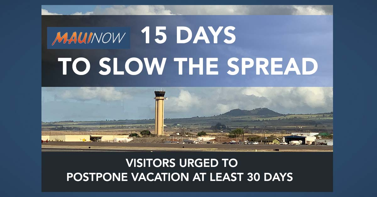 """15 Days to Slow the Spread"": Visitors Urged Postpone Vacation at Least 30-Days"