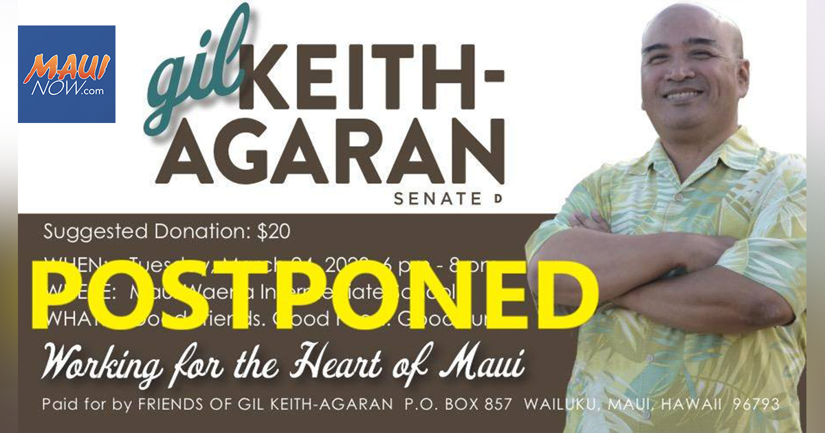 Friends of Gil Keith-Agaran Postpones Fundraiser