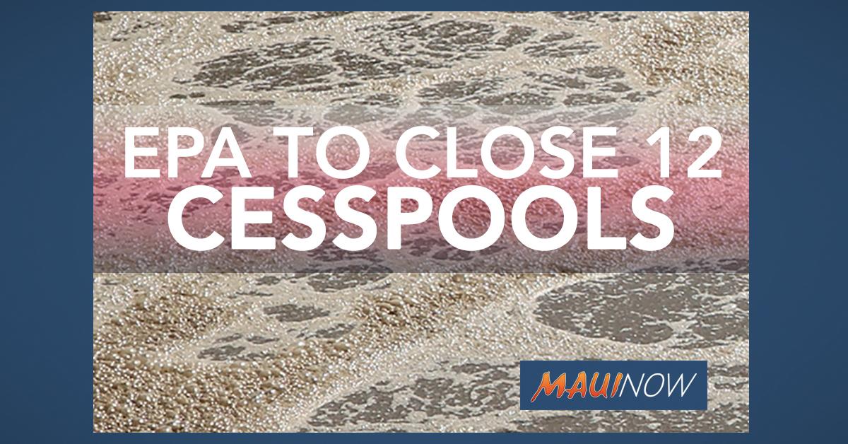EPA Enforcing Closure of 12 Big Island Cesspools