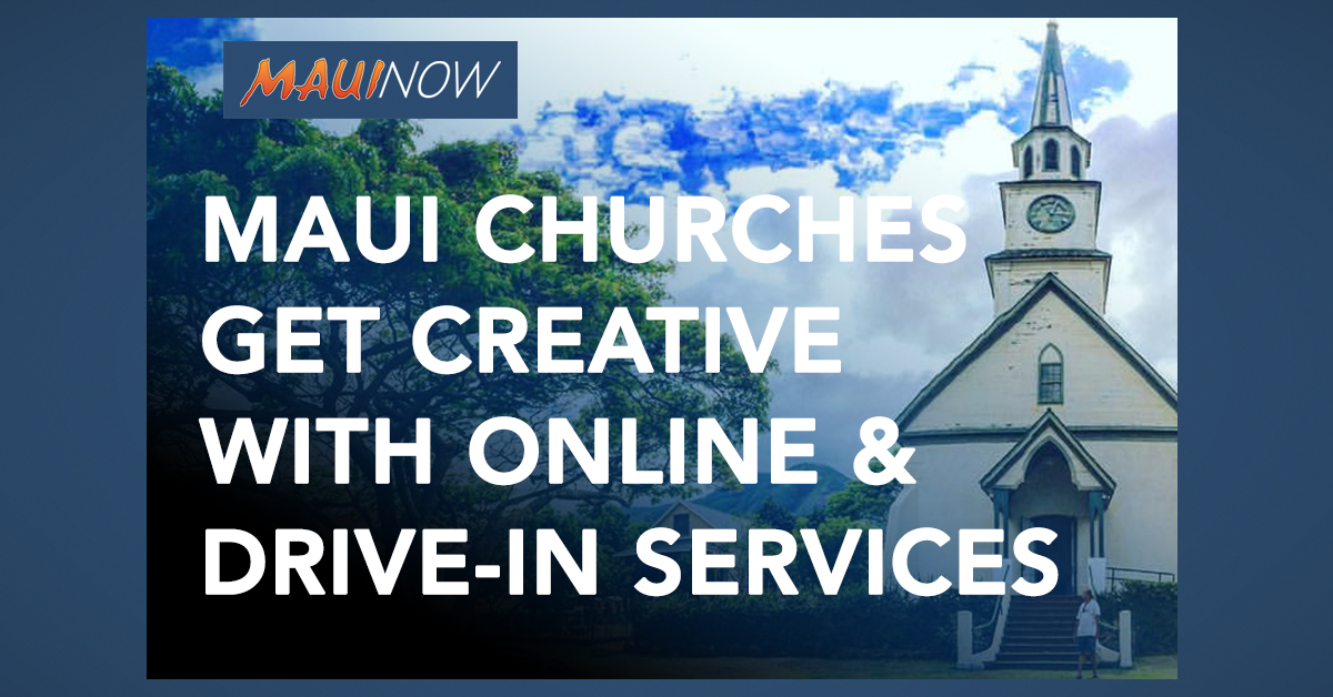 Maui Churches Get Creative During Coronavirus Precautions