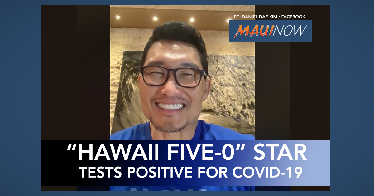 Hawaii Five-0's Daniel Dae Kim Tests COVID-19 Positive After Returning to Honolulu