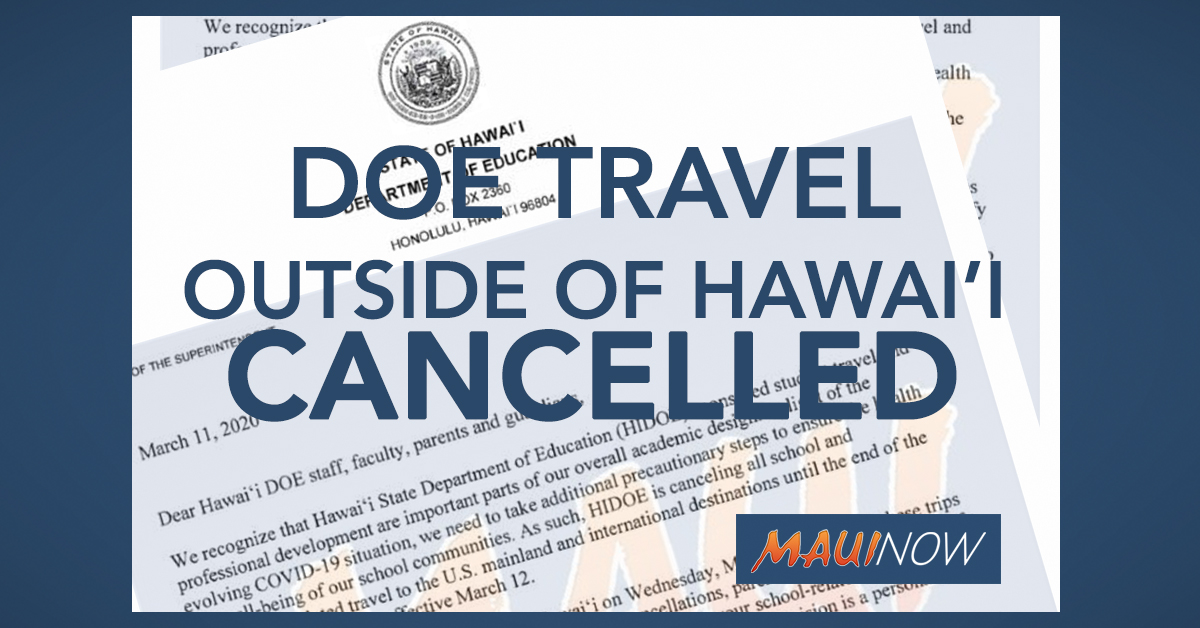 BREAKING: Hawai'i DOE Cancelling All US and International Travel Through End of School Year