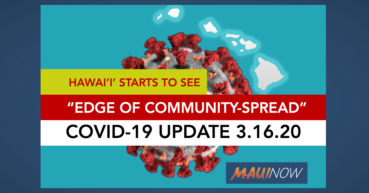"LIVE COVID-19 UPDATE: Hawai'i ""Starting to See Edge of Community Spread"""