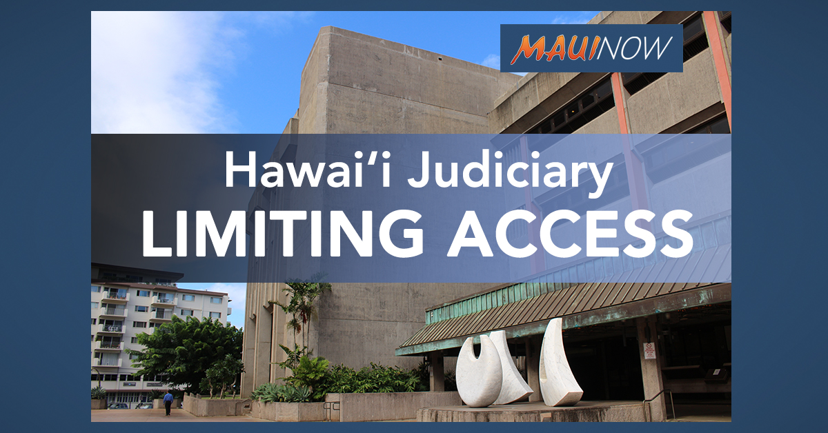 Hawai'i Judiciary Limiting Access to Facilities