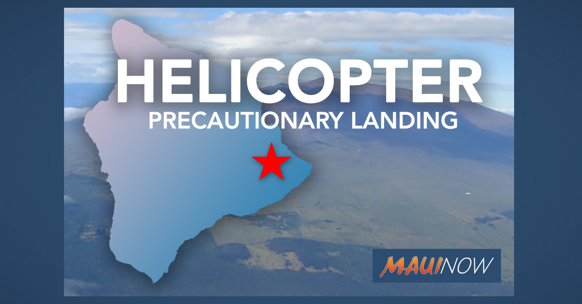 "Pilot and Five Passengers Safe After Helicopter ""Precautionary Landing"" on Hawai'i Island"