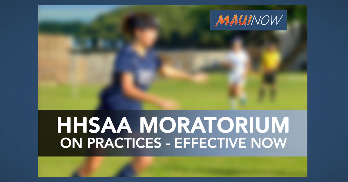 HHSAA Directive Places Moratorium on Practices Effective Immediately