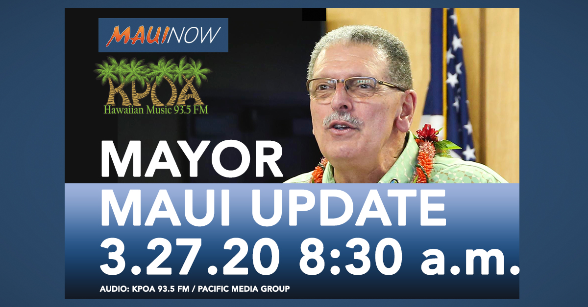 Maui Mayor Michael Victorino COVID-19 Update, March 27, 8 a.m.