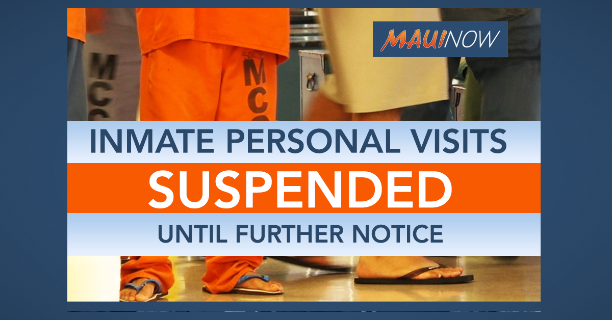Hawai'i Correctional Facilities Suspend Inmate Personal Visits