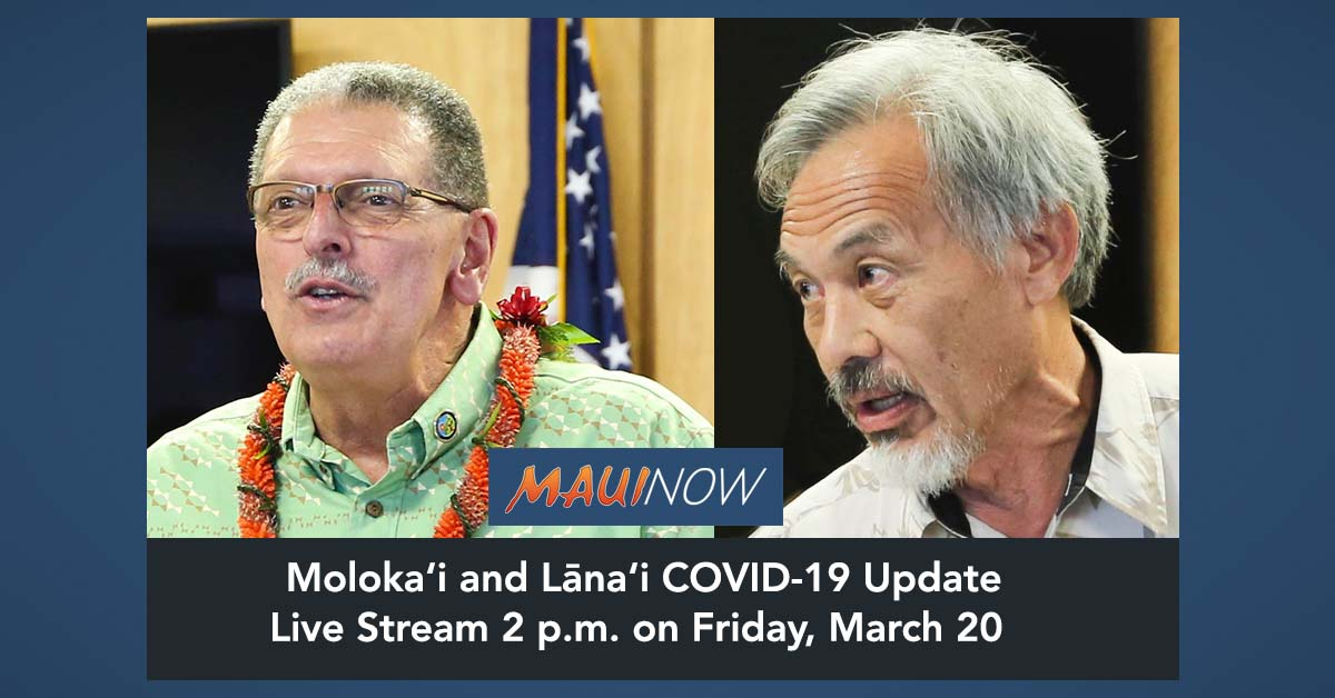 Moloka'i and Lāna'i COVID-19 Update for Residents to be Live Streamed Friday