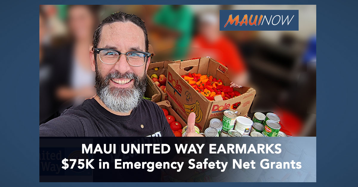 Maui United Way Announces $75K in Emergency Safety Net Grants