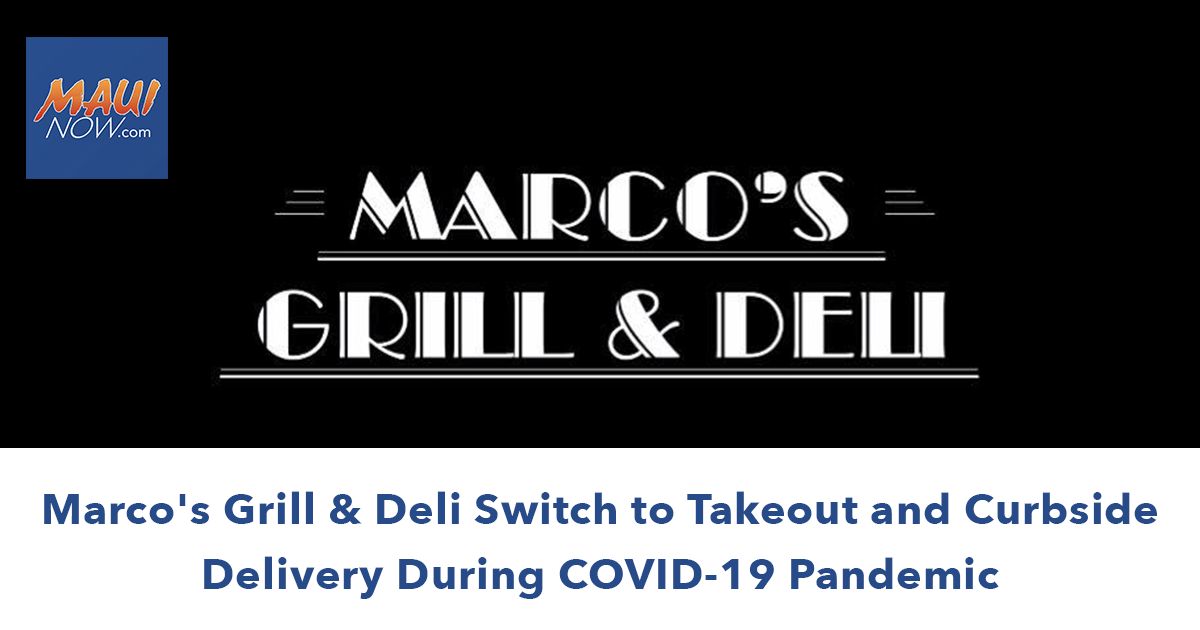 Marco's Grill & Deli Switch to Takeout and Curbside Delivery During COVID-19 Pandemic