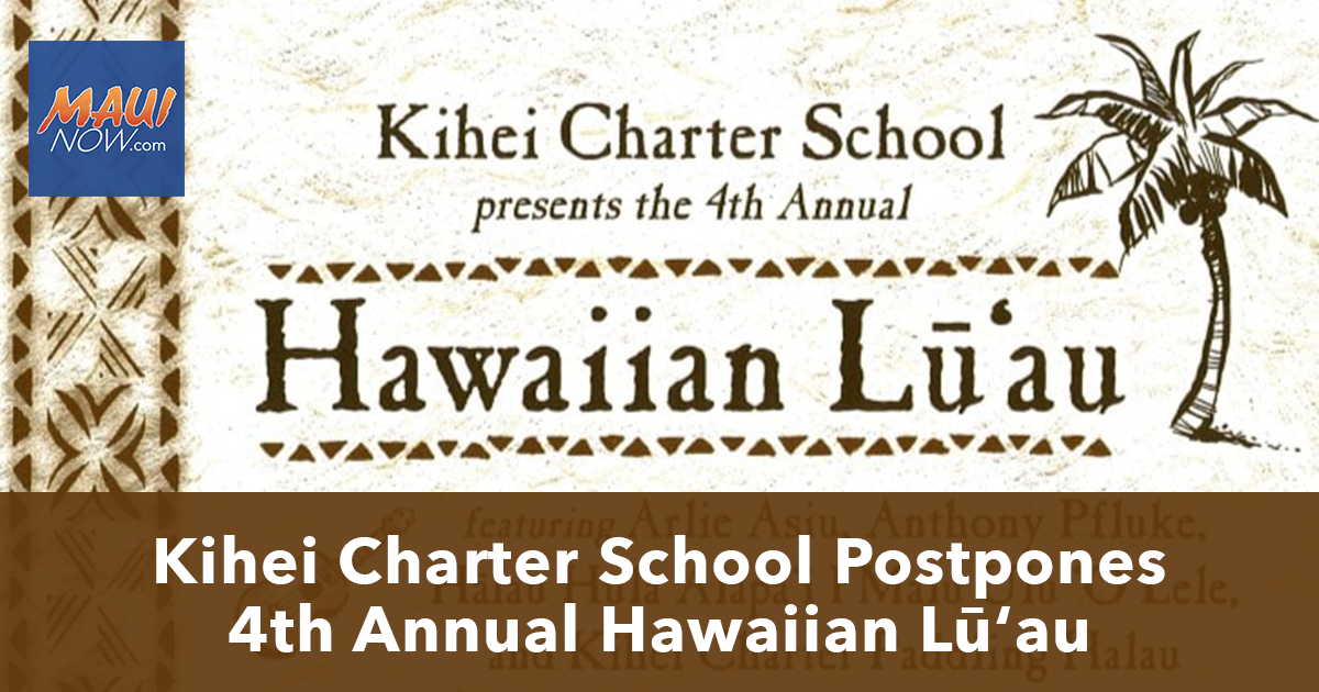Kihei Charter School Postpones 4th Annual Hawaiian Lūʻau to Limit Coronavirus Spread