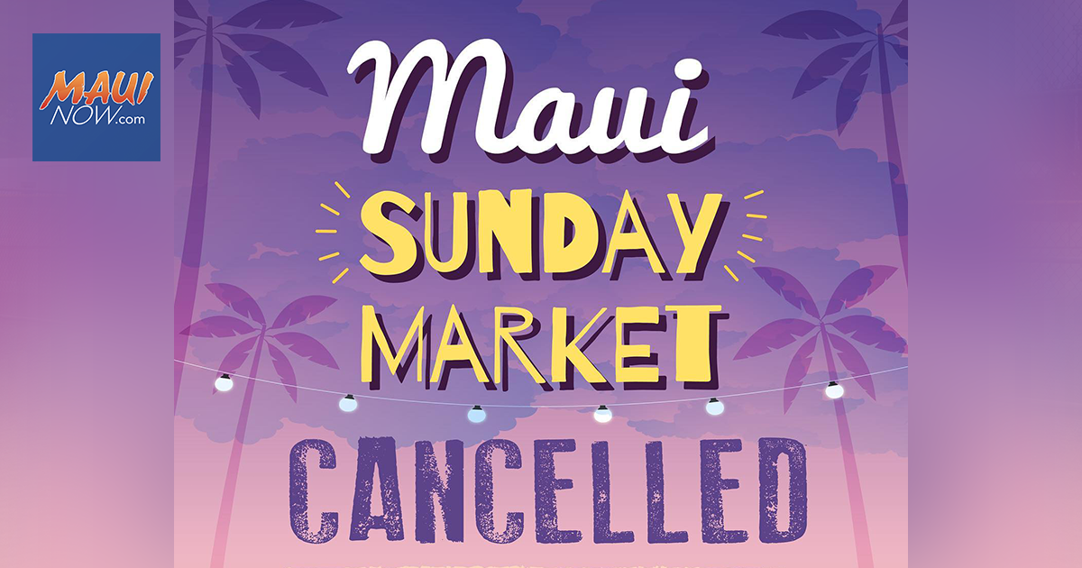Maui Sunday Market Canceled Indefinitely